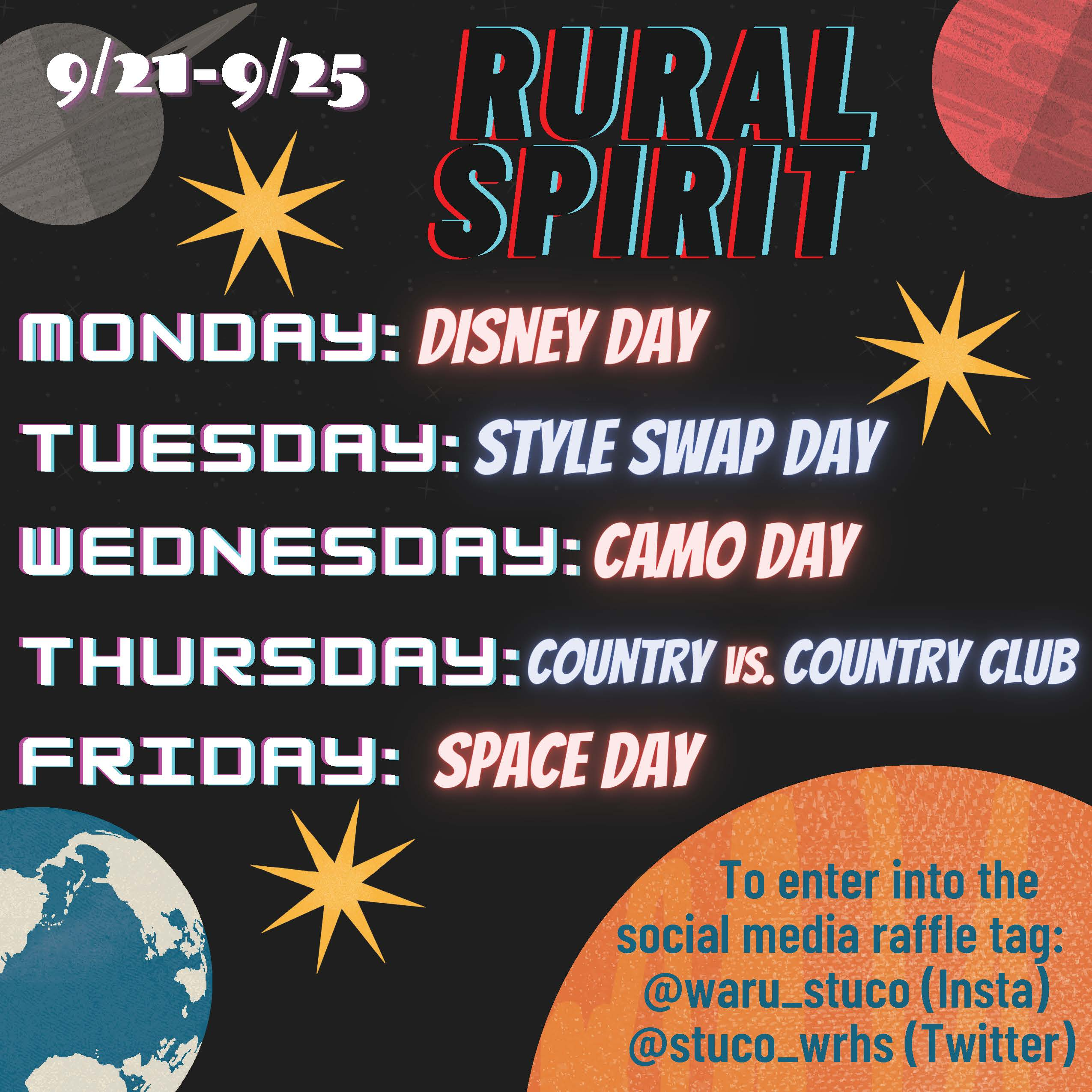 Monday: Disney Day. Tuesday: Style Swap Day. Wednesday: Camo Day. Thursday: Country vs. Country Club. Friday: Space Day.