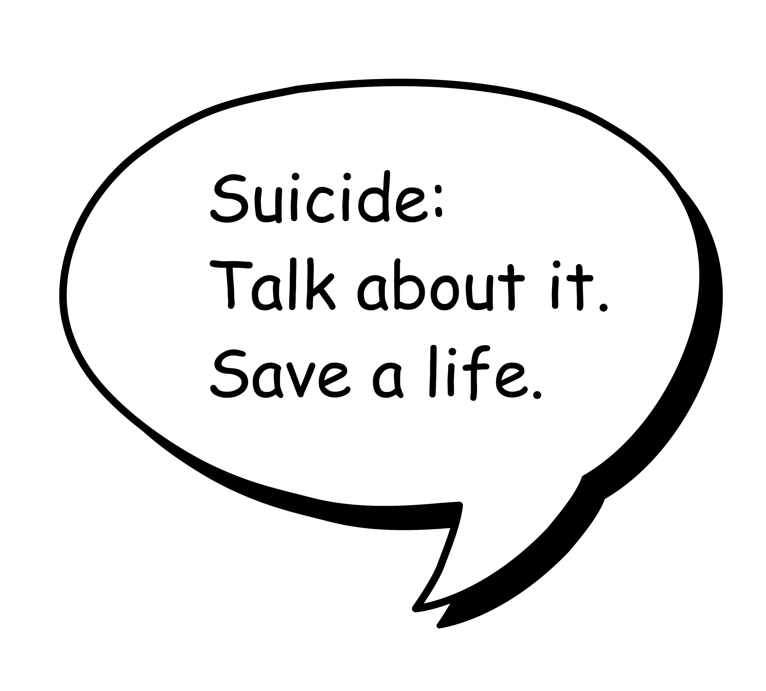 Suicide: Talk about it. Save a life.